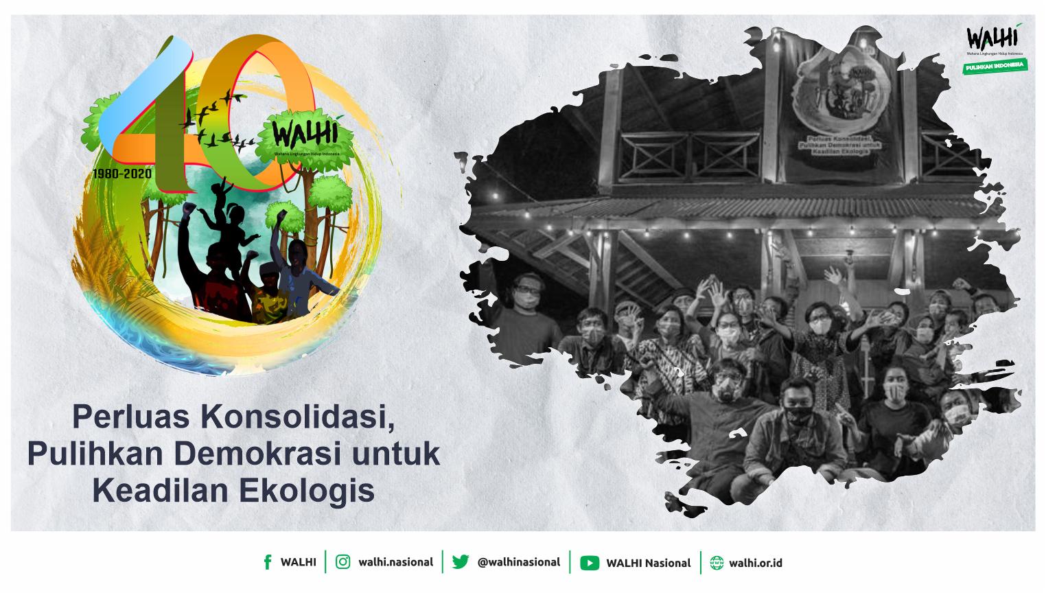 40 Tahun WALHI (1980-2020)