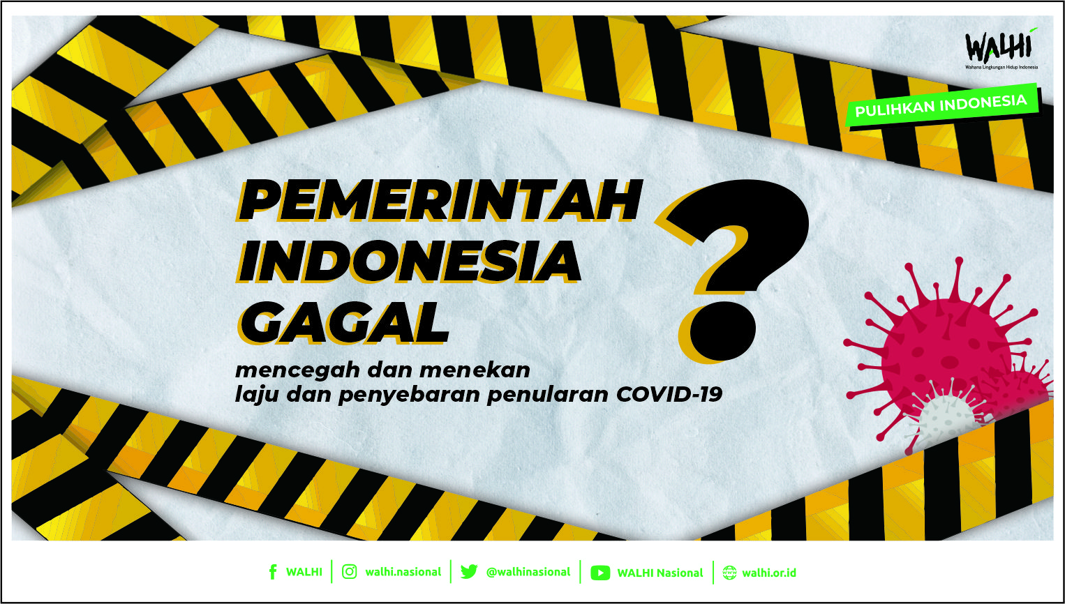 Stop Main-main Tanggulangi Pandemi COVID-19!
