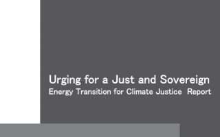Urging for a Just and Sovereign Energy Transition for Climate Justice Report