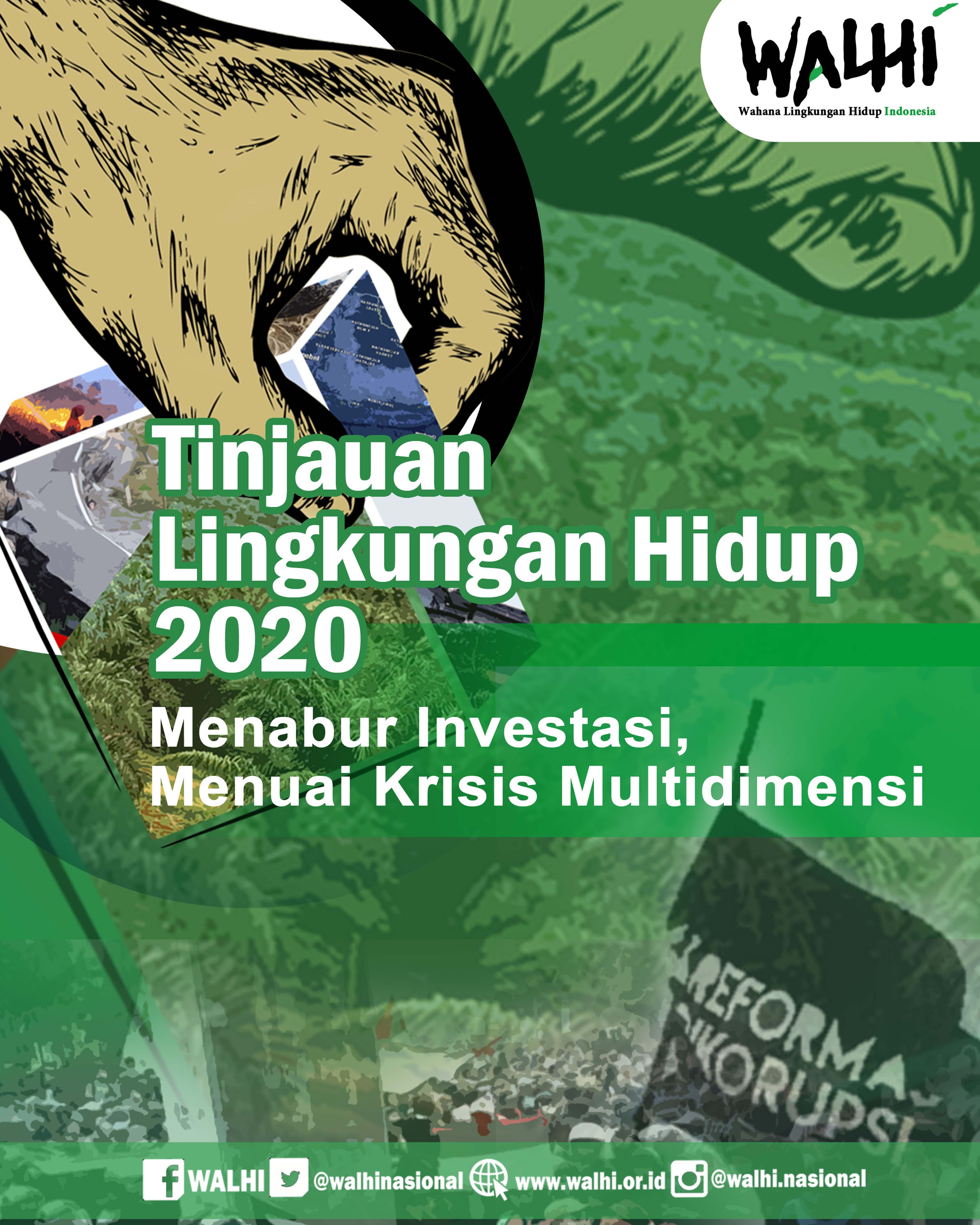 Pada Rabu, 29 Januari 2019, WALHI meluncurkan Tinjauan Lingkungan Hidup 2020 yang berjudul Menabur Investasi, Menuai Krisis Multidimensi. Laporan tahunan ini memberikan refleksi kondisi lingkungan hidup 2019 dan proyeksi kondisi lingkungan hidup pada 2020.